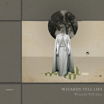 Wizards Tell Lies cover art