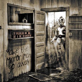Make The Mirror Man Go Away (Instrumental Ep) cover art