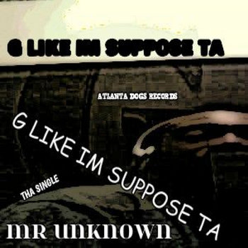 G LIKE IM SUPPOSE TA cover art