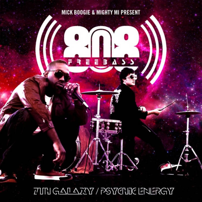 Mick Boogie and Mighty Mi present: 7th Galaxy/Psychic Energy cover art