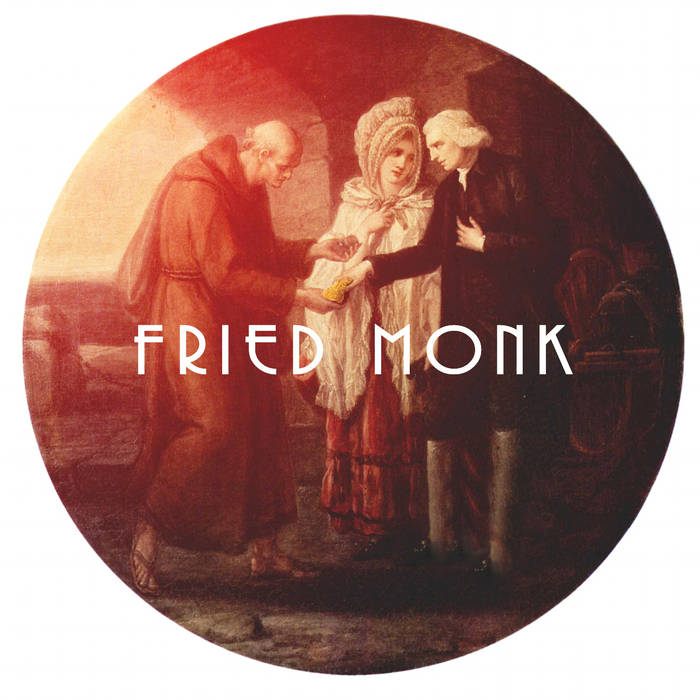 Fried Monk cover art