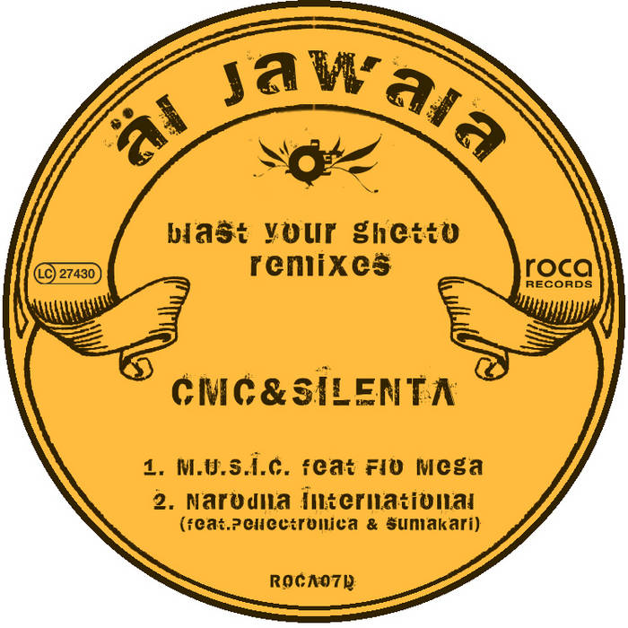 Al Jawala - Balst Your Ghetto CMC&Silenta Remixes cover art