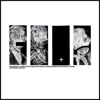 Split w/ Bone Dance + Plebeian Grandstand cover art