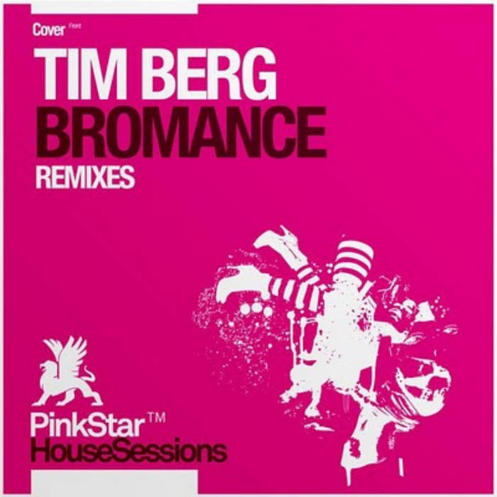 "Tim Berg ""bromance"" chris thomas remix cover art"