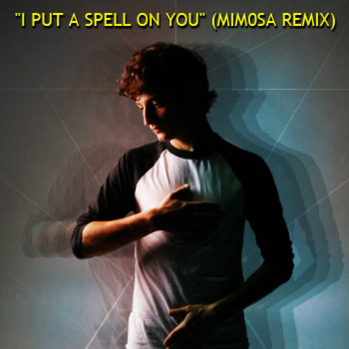"""I Put A Spell On You"" (MiM0SA Remix) cover art"