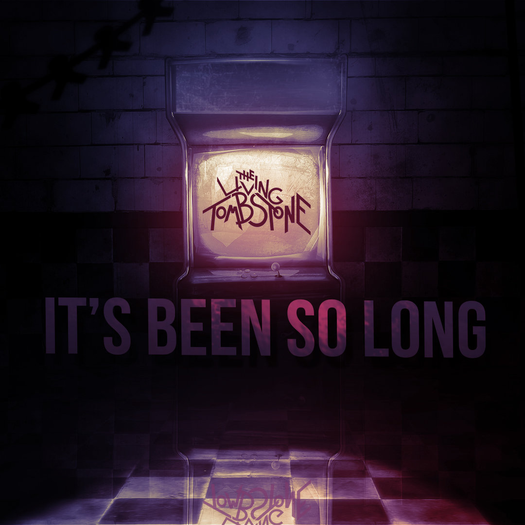It s been so long the living tombstone