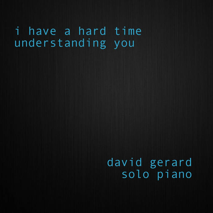 I Have A Hard Time Understanding You cover art