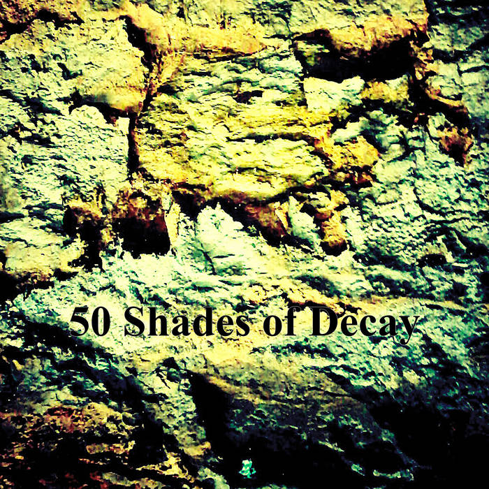 50 Shades of Decay cover art