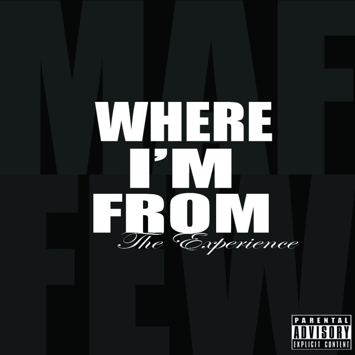 Where I'm From: The Experience cover art