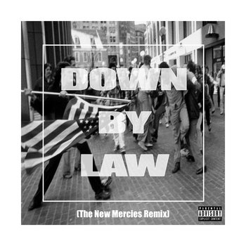Down By Law (Más Sirenas Remix) cover art