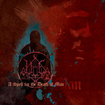 A Spell for the Death of Man cover art