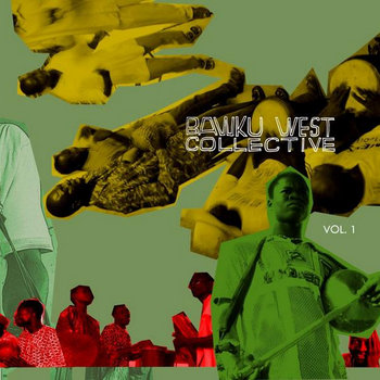 Bawku West Collective Vol. 1 cover art