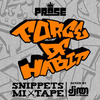 Force of Habit Snippets Mixtape cover art