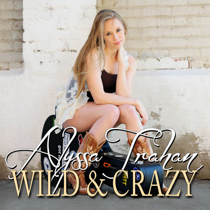 Wild & Crazy - EP cover art