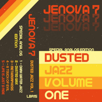 Jenova 7 - Dusted Jazz Volume One + Two (Special Analog Edition) (2014)