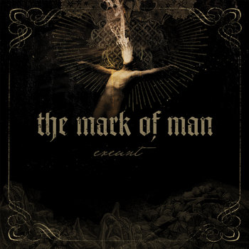 The mark of Man - Exeunt