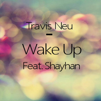 Wake Up (Feat. Shayhan) cover art