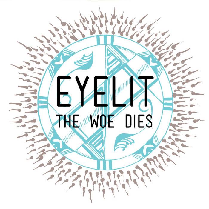 The Woe Dies cover art