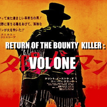 RETURN OF THE BOUNTY KILLER:VOL ONE cover art