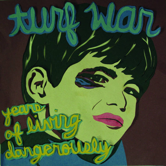 Turf War - Years Of Living Dangerously cover art