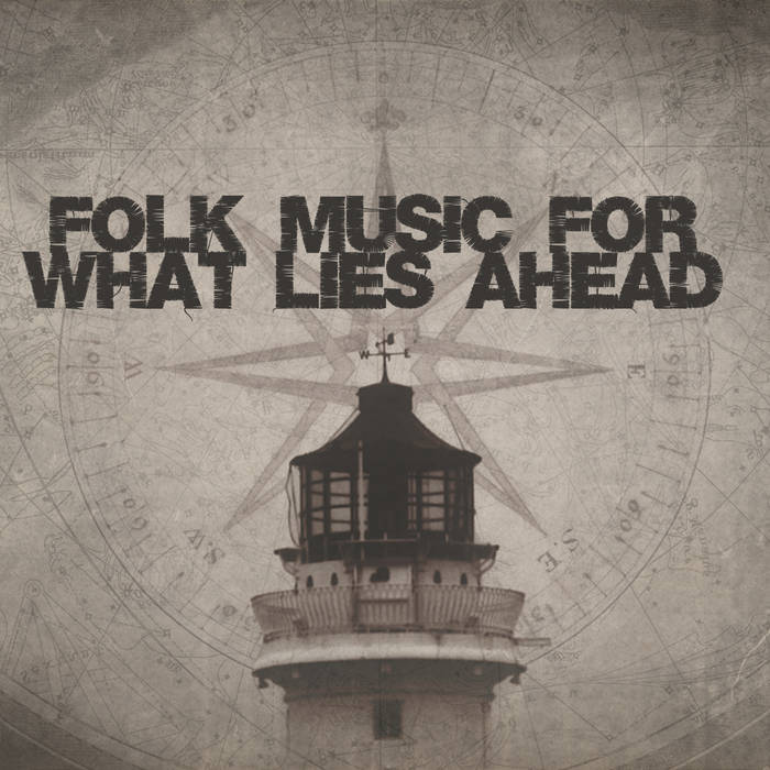 Folk Music For What Lies Ahead cover art