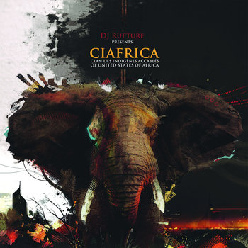 DJ /rupture Presents CIAfrica cover art