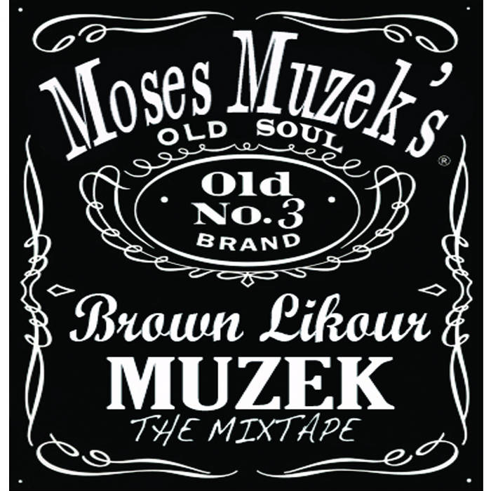 Brown Likour Muzek: The Mixtape cover art