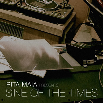 Rita Maia Presents Sine Of The Times cover art
