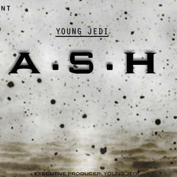 "[2012] Ash Entertainment Presents - ""A.S.H"" [Always Stepping Higher] cover art"
