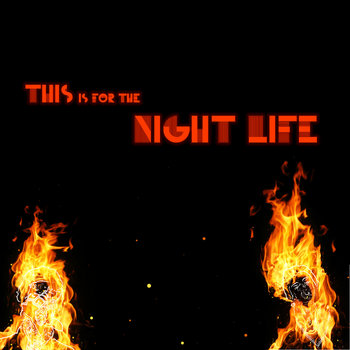 This is for the Night Life cover art