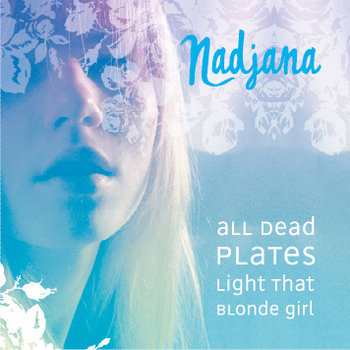 All Dead Plates Light That Blonde Girl cover art