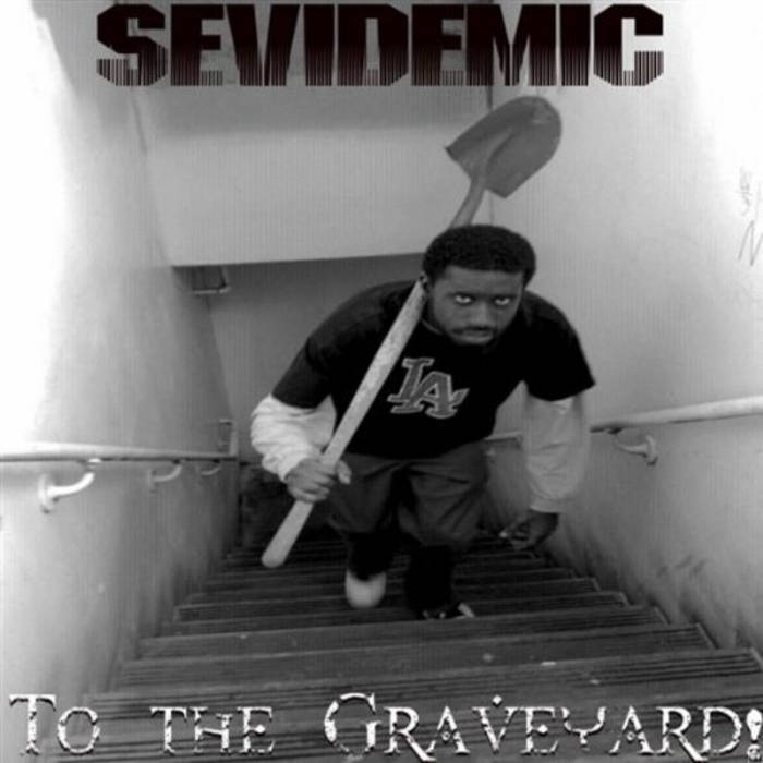 To the Graveyard! (2009 Re-Release) [Name Your Price] cover art
