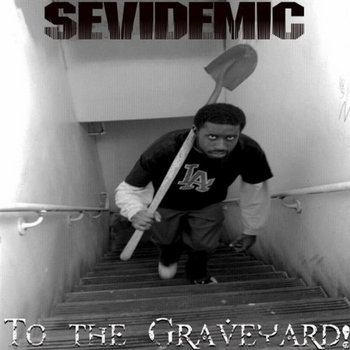 To the Graveyard! (2009 Re-Release) cover art
