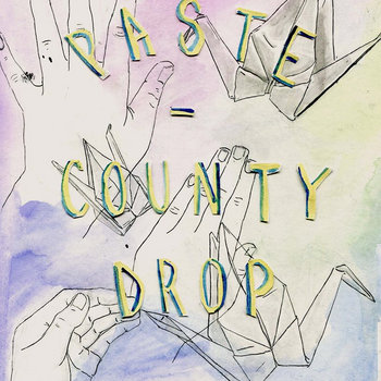 Paste / County Drop split cover art