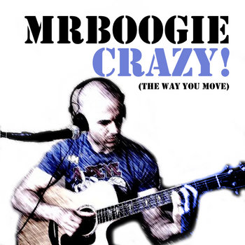 Crazy! (The Way You Move) cover art