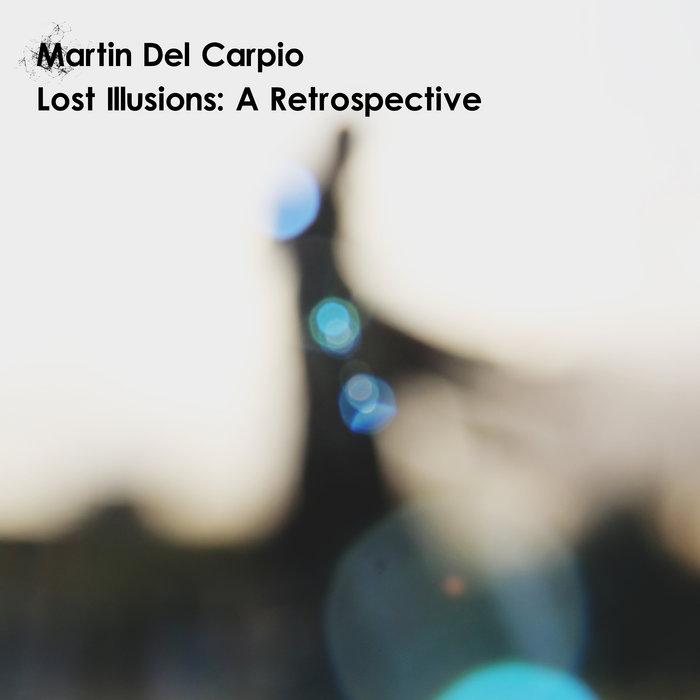 Lost Illusions: A Retrospective cover art