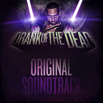 Drank of the Dead Original Soundtrack cover art