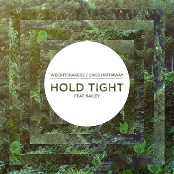 Hold Tight : Feat - Bailey cover art