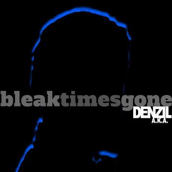 Bleak Times Gone cover art