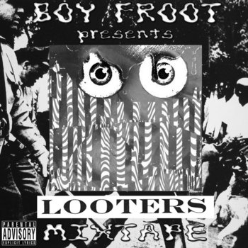 LOOTERS MIXTAPE cover art