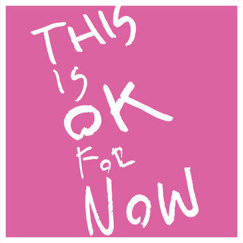 This is OK for Now cover art