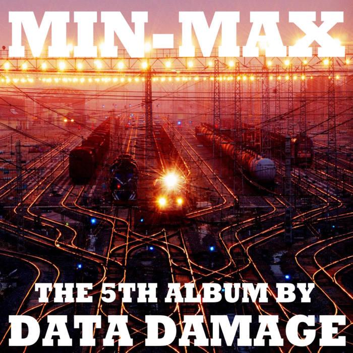 Data Damage - Min-Max (2016)