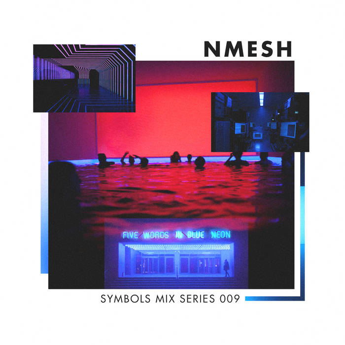SYMBOLS Mix Series 009: Nmesh cover art