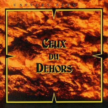 Ceux Du Dehors cover art