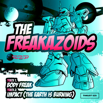 Body Freak / Impact (The Earth is Burning) cover art