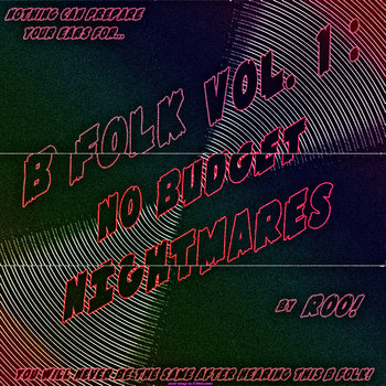 B-Folk Volume 1: No Budget Nightmares cover art