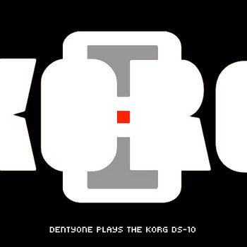 Denty One Plays the Korg DS-10 cover art