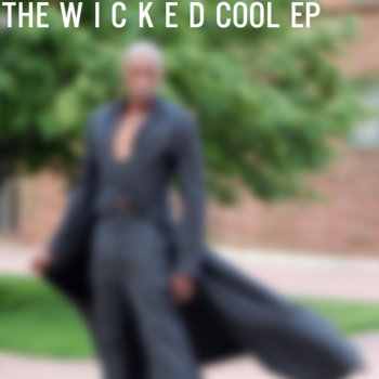 THE W I C K E D COOL EP cover art