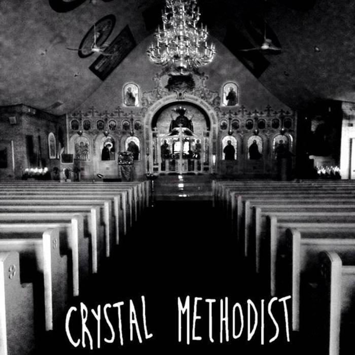Crystal Methodist cover art