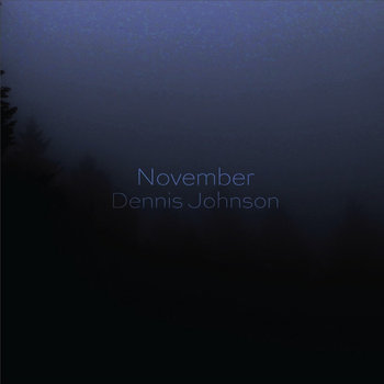 Dennis Johnson: November cover art